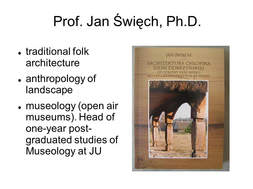 Carpathian Project 2002- 2008 (dr M.Maj, M. Golonka-Czajkowska, dr S.