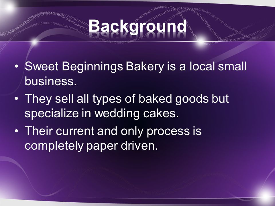 Our database turns the bakerys current manual process into an efficient and manageable process.