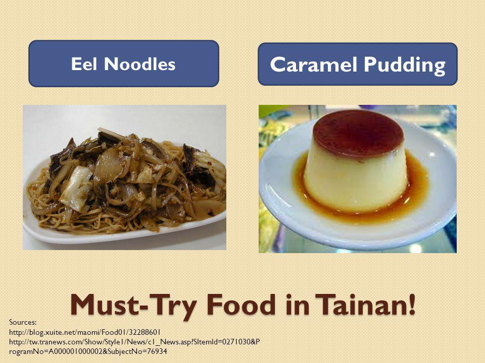 Must-Try Food in Tainan.