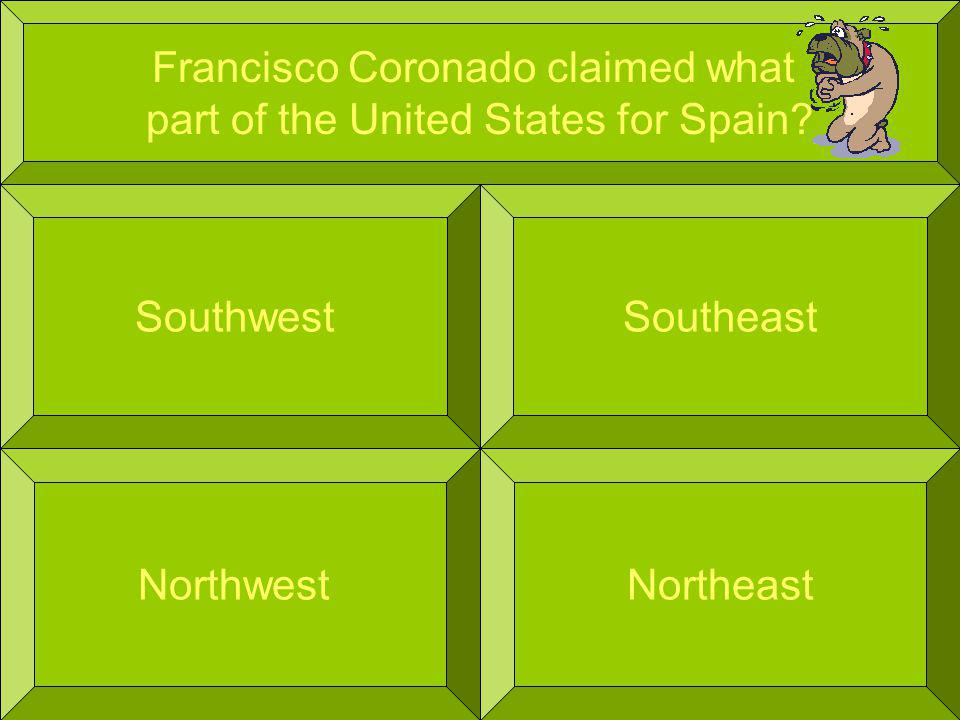 Francisco Coronado claimed what part of the United States for Spain.