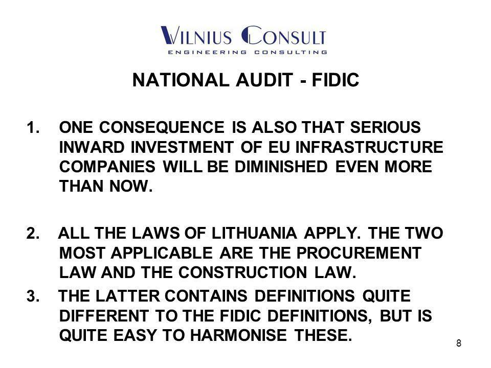 9 NATIONAL AUDIT - FIDIC 1.THE ISSUES RAISED ABOVE ARE A VERY SHORT INTRODUCTION TO THE SUBJECT.