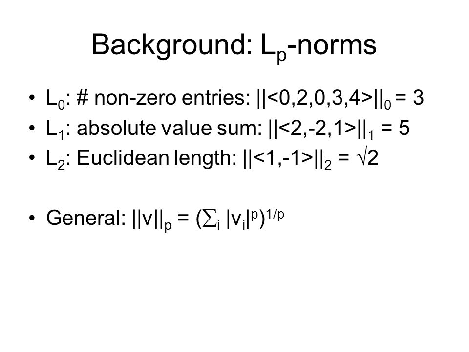 Background: Feature Selection Objective: Loss + Regularization L 2 Squared L1L1