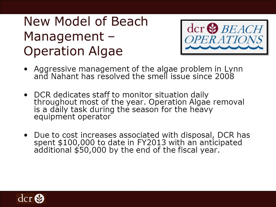 New Model of Beach Management Maintenance Schedules on the Web In May 2007, DCR first posted its spring maintenance schedule on the agency website.