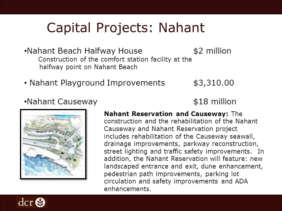 Capital Projects: Revere Revere Phase 2$12 million From Revere Street to Carey Circle including drainage improvements, lighting improvements, parking changes, pedestrian improvements including the construction of beach side walking path, traffic improvements and landscape.