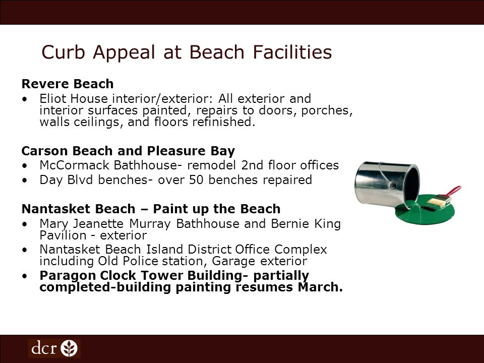 Programming Support on Beaches On average DCR sponsors 142 programs on beaches each year in the metropolitan Boston area.