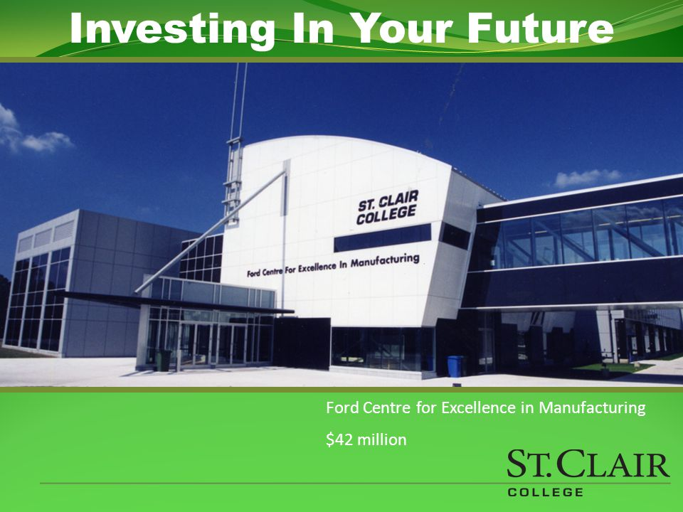 Centre for Construction Innovation & Production $4 million Investing In Your Future