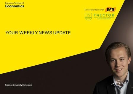 YOUR WEEKLY NEWS UPDATE In co-operation with. Coverage research article Lumsdaine and Vermeer in Harvard Business Review A recent study by Robin Lumsdaine,