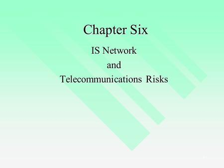 IS Network and Telecommunications Risks