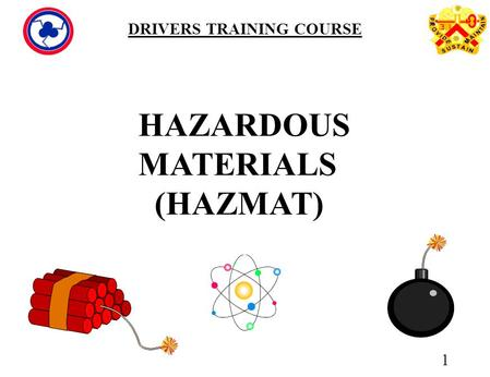 HAZARDOUS MATERIALS (HAZMAT)