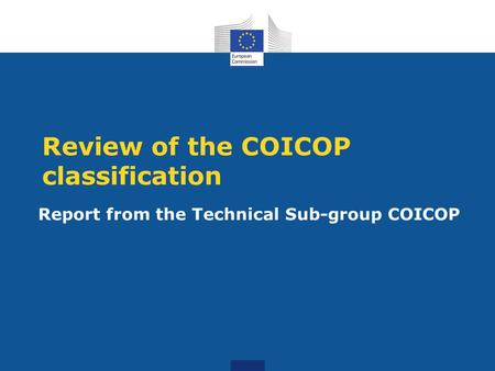 Review of the COICOP classification Report from the Technical Sub-group COICOP.