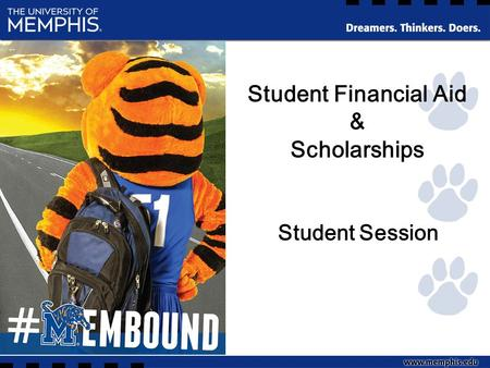 Student Financial Aid & Scholarships Student Session.