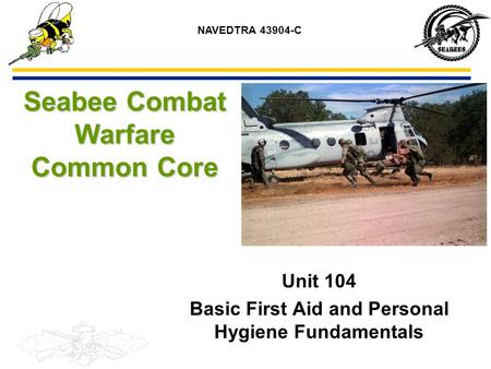 Seabee Combat Warfare Common General Safety Fundamentals Ppt