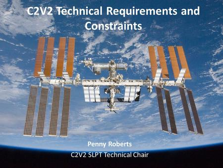 C2V2 Technical Requirements and Constraints