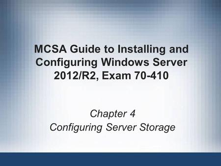 Chapter 4 Configuring Server Storage