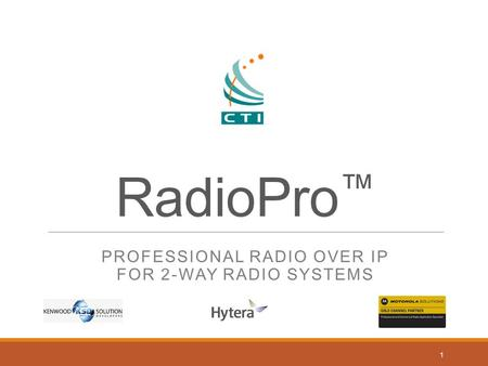 Professional Radio over IP For 2-way Radio Systems