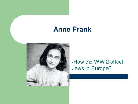 How did WW 2 affect Jews in Europe?