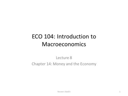ECO 104: Introduction to Macroeconomics