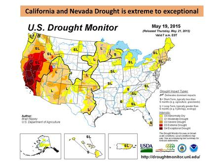 California and Nevada Drought is extreme to exceptional.