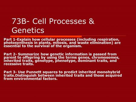73B- Cell Processes & Genetics