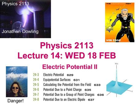Physics 2113 Lecture 14: WED 18 FEB