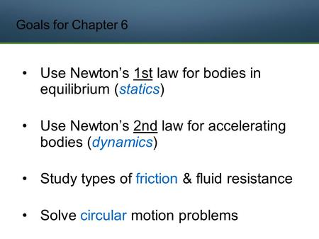 Use Newton's 1st law for bodies in equilibrium (statics)