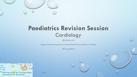 Paediatrics Revision Session Cardiology