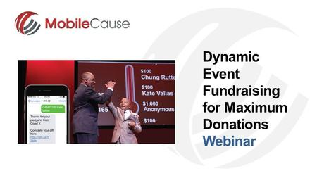 Dynamic Event Fundraising for Maximum Donations Webinar