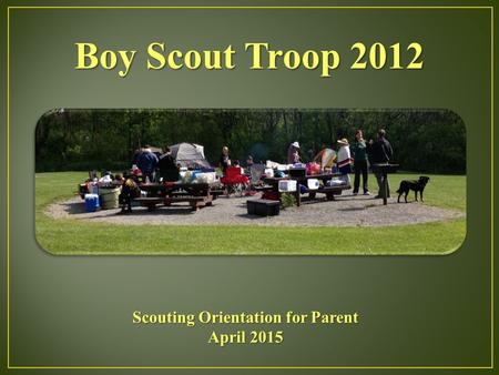 Scouting Orientation for Parent