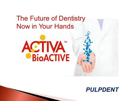 The Future of Dentistry Now in Your Hands