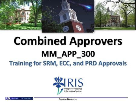 Combined Approvers MM_APP_300 Training for SRM, ECC, and PRD Approvals
