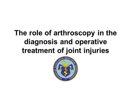 The role of arthroscopy in the diagnosis and operative treatment of joint injuries.