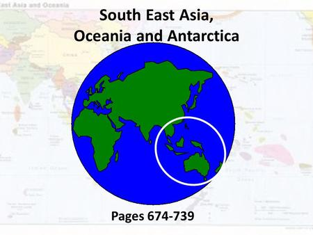 South East Asia, Oceania and Antarctica