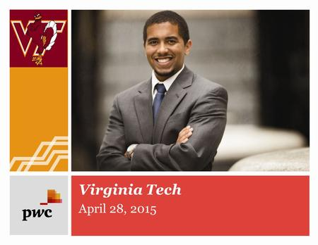 "April 28, 2015 Virginia Tech. Data Analytics ""Analytics is the combustion engine of business, and it will be necessary for organizations that want to."