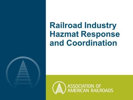 Railroad Industry Hazmat Response and Coordination.