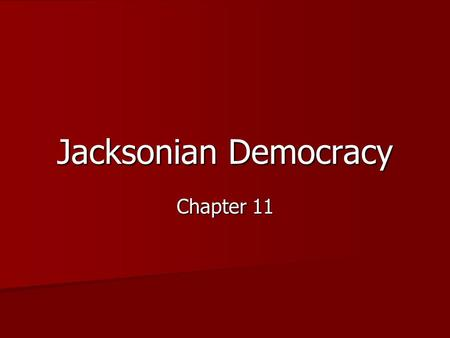 jacksonian democracy not justified In 1834, president andrew jackson celebrated a glorious triumph  legislation —and in every case, the president had justified his decision on the basis of a   jackson claimed not only the authority to encroach upon the court's interpretive.