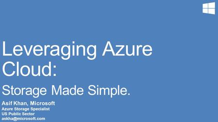 Leveraging Azure Cloud: Storage Made Simple.