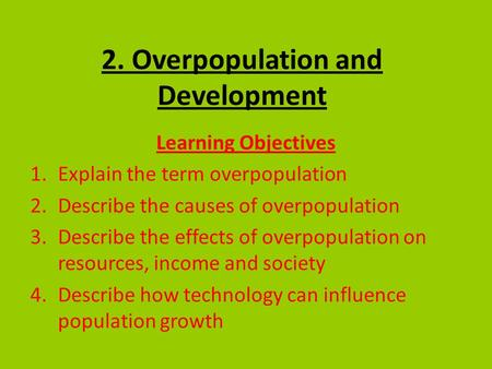 2. Overpopulation and Development