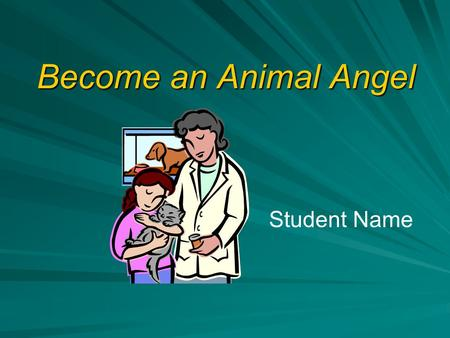 Become an Animal Angel Student Name Animal Rescue Foundation 2 Topics of Discussion How Does the Foundation Help? Foundation History Why animals are.