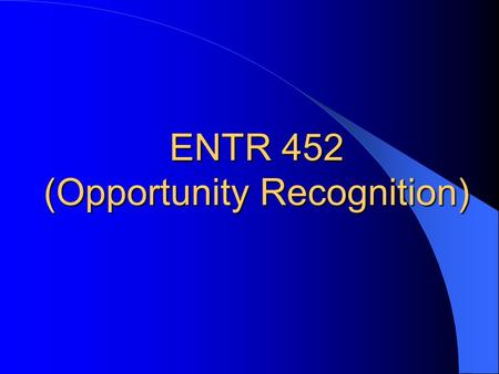 (Opportunity Recognition)