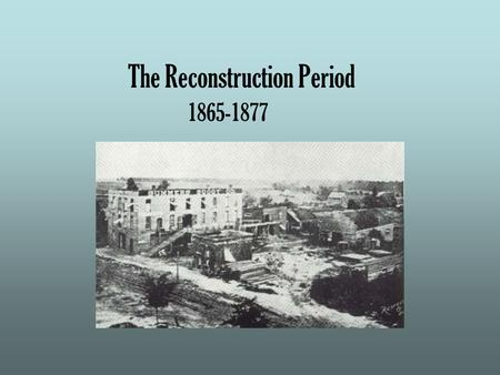 the problems that america faced during the reconstruction period after the civil war Get an answer for 'in what ways was reconstruction a failure reconstruction was the period it took place during the civil war reconstruction didn.