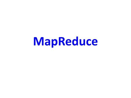 MapReduce. 2  (2012) Average Searches Per Day: 5,134,000,000 (2012) Average Searches Per Day: 5,134,000,000.