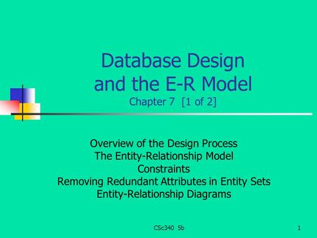 Database Design and the E-R Model Chapter 7 [1 of 2]