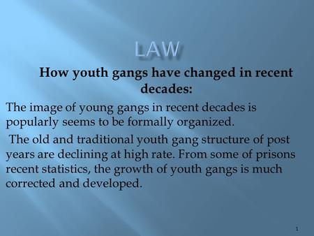 How youth gangs have changed in recent decades: