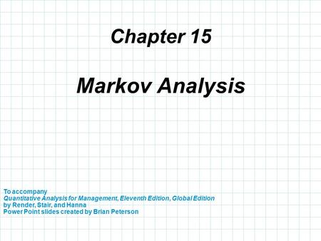 Markov Analysis Chapter 15