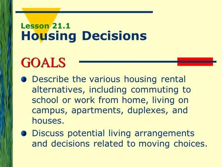 Lesson 21.1 Housing Decisions