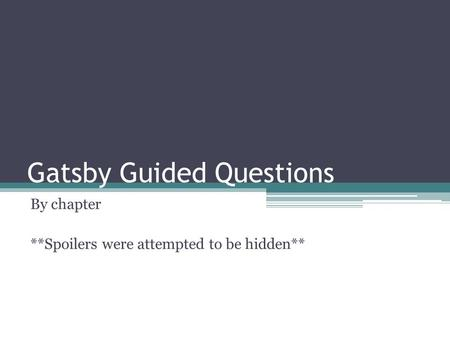 Gatsby Guided Questions