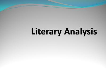 Literary Analysis.