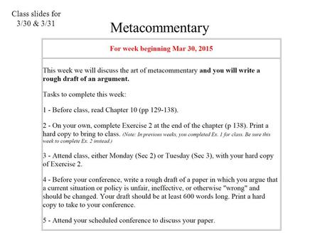 Class slides for 3/30 & 3/31 Metacommentary.