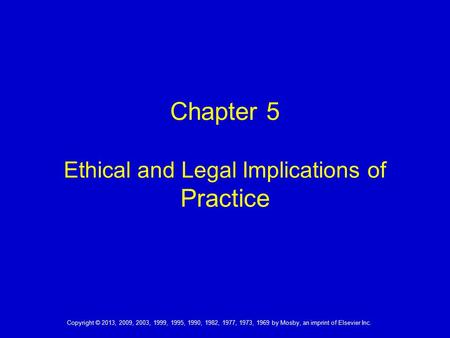 Chapter 5 Ethical and Legal Implications of Practice