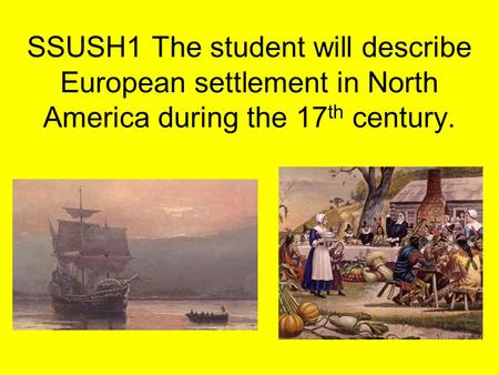 SSUSH1a: Explain Virginia's development; include the Virginia Company, tobacco cultivation, relationships with Native Americans such as Powhatan, development.